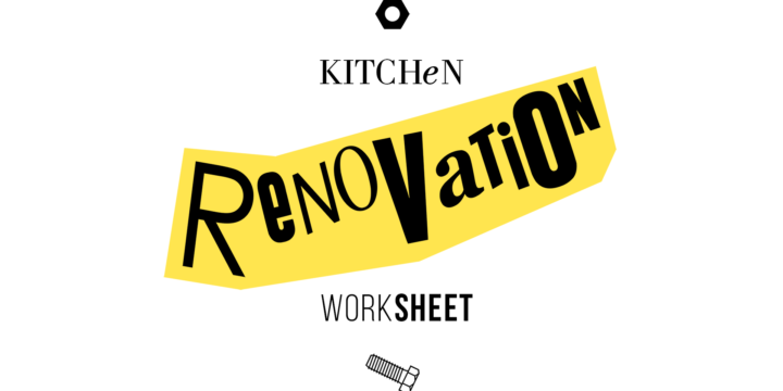 kitchen renovation worksheet